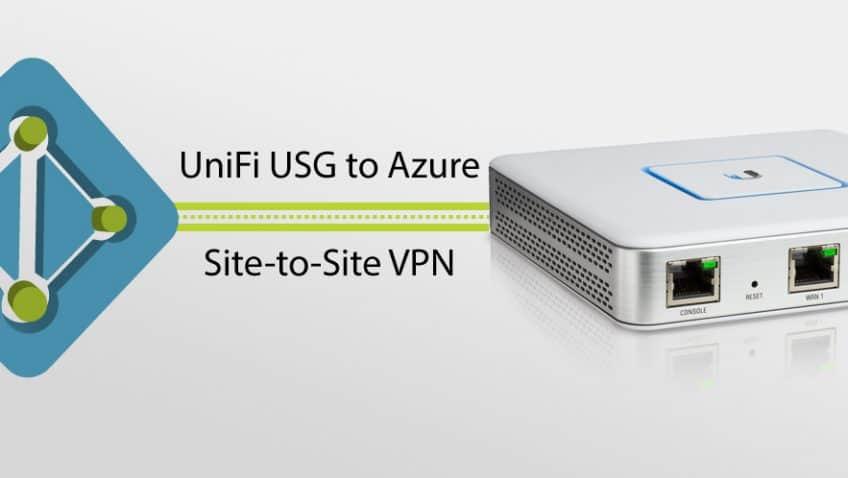 Connecting Ubiquiti Unifi USG to Azure via VPN