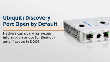 Ubiquiti Discovery Port Open by Default