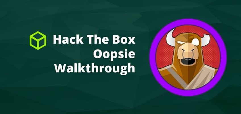 Hack The Box Walkthrough: Oopsie