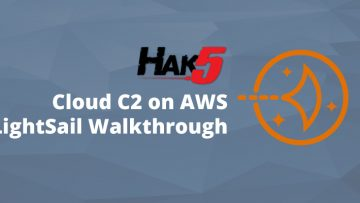 Deploy Hak5 Cloud C2 on AWS LightSail with SSL